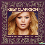 Kelly Clarkson   Greatest Hits Chapter [cd dvd] Uk   Lacrado